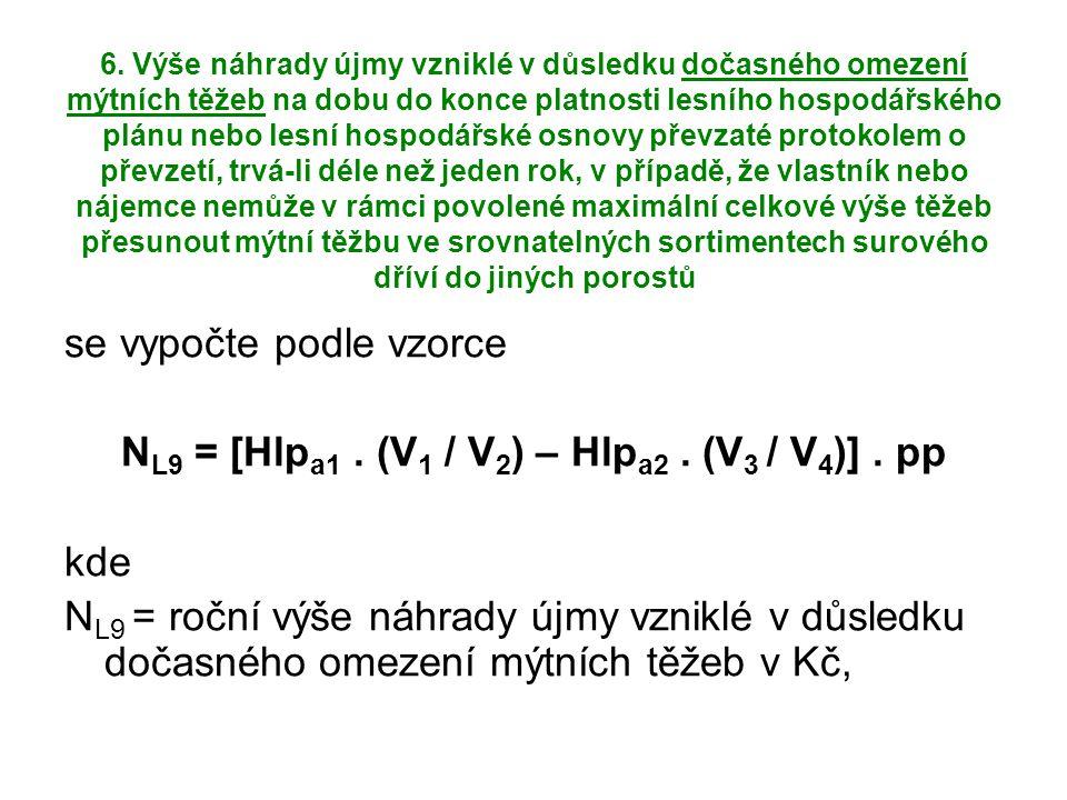 NL9 = [Hlpa1 . (V1 / V2) – Hlpa2 . (V3 / V4)] . pp